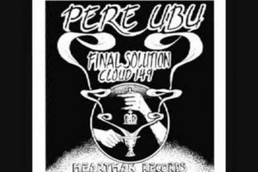 Pere Ubu Live – Always different, always the same
